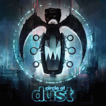 Circle Of Dust - Circle Of Dust (remastered) (CD)