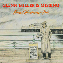Rune Ofwerman - Glenn Miller Is Missing (CD)