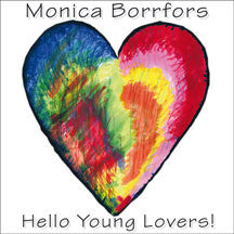 Monica Borrfors - Hello Young Lovers! (CD)