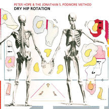 Peter Hope & The Jonathan S. P - Dry Hip Rotation (CD)