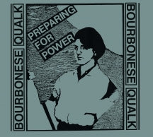 Bourbonese Qualk - Preparing For Power (CD)