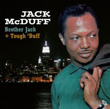 Jack Mcduff - Brother Jack + Tough 'duff (CD)