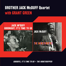 Brother Jack (quartet) Mcduff - Goodbye, It's Time To Go + The Honeydripper + 1 Bonus Track (CD)