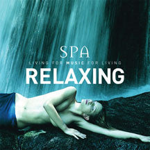 Global Journey - Spa Relaxing: Living For Music For Living (CD)