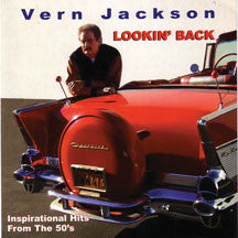 Vern Jackson - Lookin' Back-Inspirational Hits From the '50s (CD)