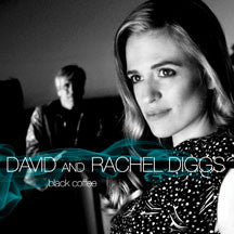 David & Rachel Diggs - Black Coffee (CD)