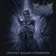 Carnivorous Eyaculation - Grotesque Inhuman Extermination (CD)