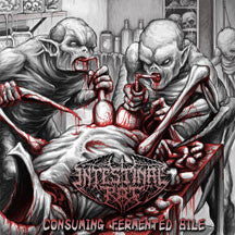 Intestinal Rot - Consuming Fermented Bile (CD)