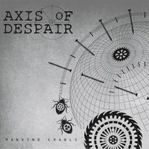 Axis Of Despair - Mankind Crawls (VINYL 7 INCH)