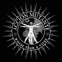 Accion Mutante - Worse Than A Virus (CD)