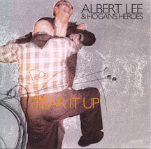 Albert/hogan's Heroes Lee - Tear It Up (CD)