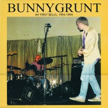 Bunnygrunt - My First Bells 1993-1994 (VINYL ALBUM)
