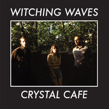 Witching Waves - Crystal Café (VINYL ALBUM)