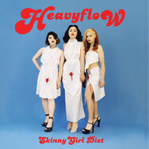 Skinny Girl Diet - Heavy Flow (VINYL ALBUM)