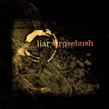 Liar's Rosebush - Circle The Square (CD)