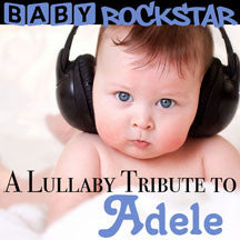 Baby Rockstar - Adele: A Lullaby Tribute (CD)