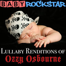 Baby Rockstar - Lullaby Renditions Of Ozzy Osbourne (CD)