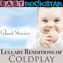 Baby Rockstar - Lullaby Renditions Of Coldplay: Ghost Stories (CD)
