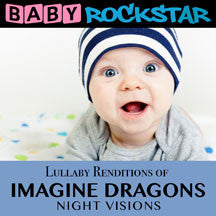 Baby Rockstar - Imagine Dragons Nightvisions: Lullaby Renditions (CD)