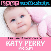 Baby Rockstar - Lullaby Renditions Of Katy Perry: Prism (CD)