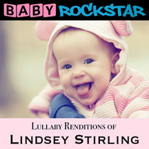 Baby Rockstar - Lullaby Renditions Of Lindsey Stirling (CD)