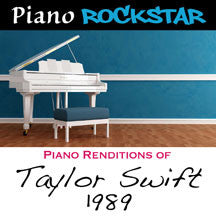 Piano Rockstar - Piano Renditions Of Taylor Swift: 1989 (CD)