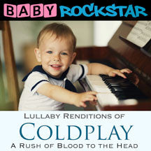 Baby Rockstar - Coldplay A Rush Of Blood To The Head: Lullaby Renditions (CD)