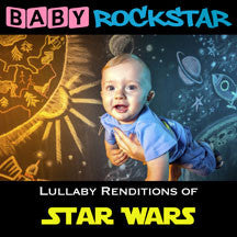 Baby Rockstar - Star Wars: Lullaby Renditions (CD)