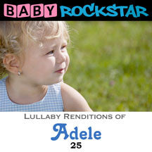 Baby Rockstar - Adele 25: Lullaby Renditions (CD)