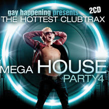 Gay Happening Presents Mega House Party Vol. 4 (CD)