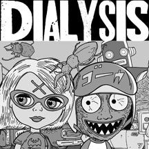 Dialysis - Ludicrous Speed (VINYL 7 INCH)