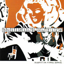 Building On Fire - Blueprint For A Space Romance (CD)