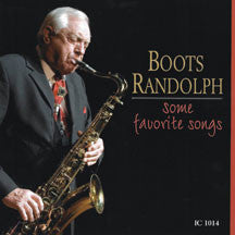 Boots Randolph - Some Favorite Songs (CD)