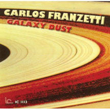 Carlos Franzetti - Galaxy Dust (CD)