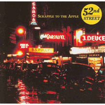 52nd Street - Scrapple To The Apple (CD)