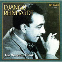 Django Reinhardt - The Versatile Giant (CD)