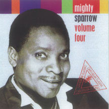 Mighty Sparrow - Volume Four (CD)