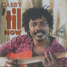 Gabby - Til Now (CD)