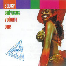 Saucy Calypso Volume One (CD)