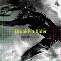 Brooklyn Rider - Seven Steps (CD)