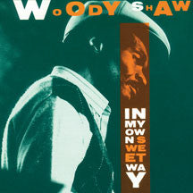 Woody Shaw - In My Own Sweet Way (CD)