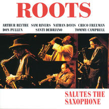 Roots - Salutes the Saxophone (CD)