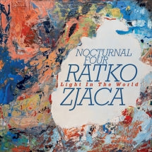 Ratko Zjaca & Nocturnal Four - Light In The World (CD)