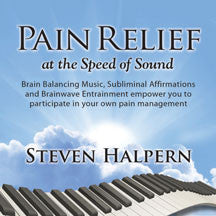 Steven Halpern - Pain Relief at the Speed of Sound (CD)