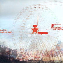 Centro-matic - Distance & Clime (CD)