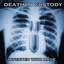 Death In Custody - Infected With Rage (CD)