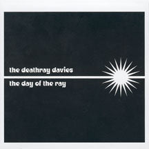 Deathray Davies - The Day Of The Ray (CD)