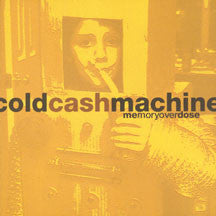 Cold Cash Machine - Memory Overdose (CD)