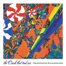 Crash That Took Me - Orchestrated Kaleidoscopes (CD)
