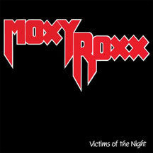 Moxy Roxx - Victims Of The Night (CD)